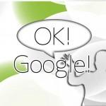 OK!Google!