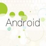 Android(アンドロイド)